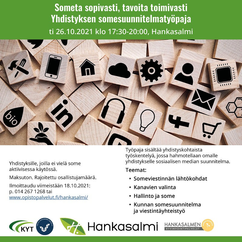 Someta sopivasti - tavoita toimivasti -yhdistyksen somesuunnitelmatyöpaja Hankasalmi 26.10.