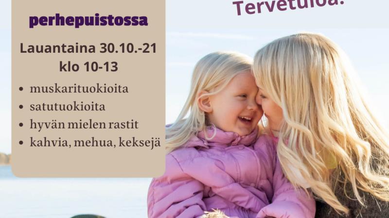 TERVETULOA HYVÄN MIELEN PERHEPÄIVÄÄN LA 30.10. KLO 10-13 MÄKI-MATIN PERHEPUISTOON!